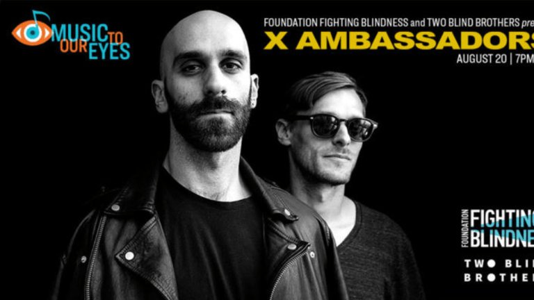 X Ambassadors Livestream to Fight Blindness