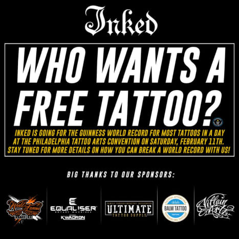 """Inked first made the announcement of the massive undertaking on social mediastating, """"Inked is going to break the Guinness World Record for most tattoos given in 12 hours. On Saturday, February 11th, during the Philadelphia Tattoo Arts Convention, we will be giving away free tattoos to anyone who wants to be a part of history!"""" Within minutes of posting the announcement, folks flooded the sign up website provided, all wanting to be a part of history ... and, well, the incentive of getting a free tattoo might've helped, too."""