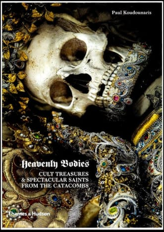 Heavenly Bodies: Cult Treasures and Spectacular Saints from the Catacombsby Paul Koudounaris tells the story of lavishly adorned skeletons from 17th century Europe.
