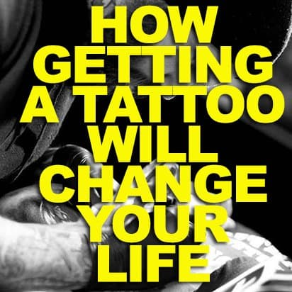 Here are just a few ways your life will change after getting tattooed!