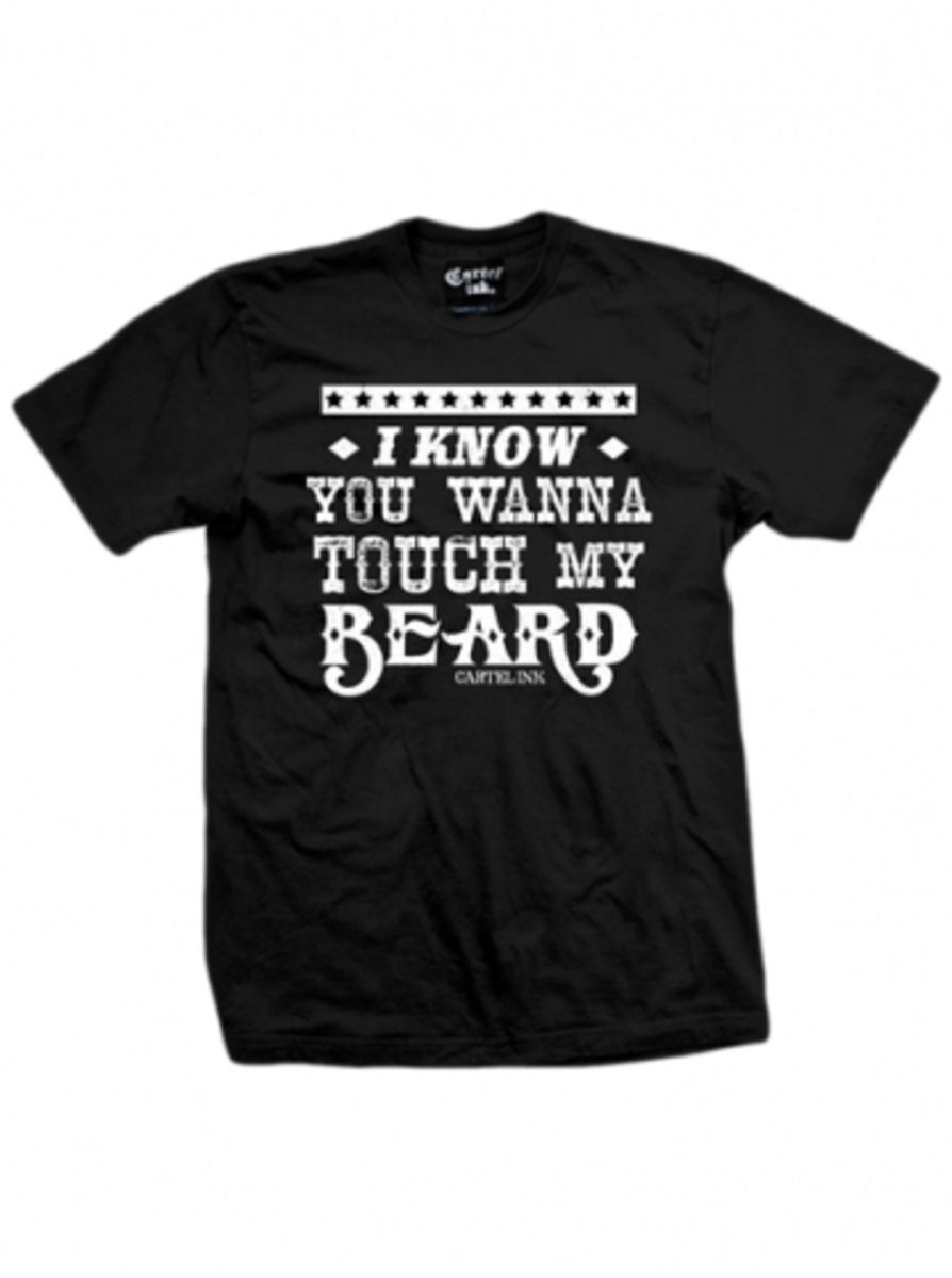 "Available at INKEDSHOP.COM: Men's ""I Know You Want to Touch My Beard"" Tee by Cartel Ink"