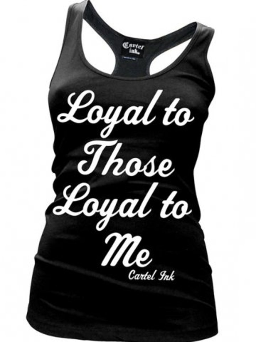 """Available at INKEDSHOP.COM: Women's """"Loyal to Those Loyal to Me"""" Tank by Cartel Ink"""