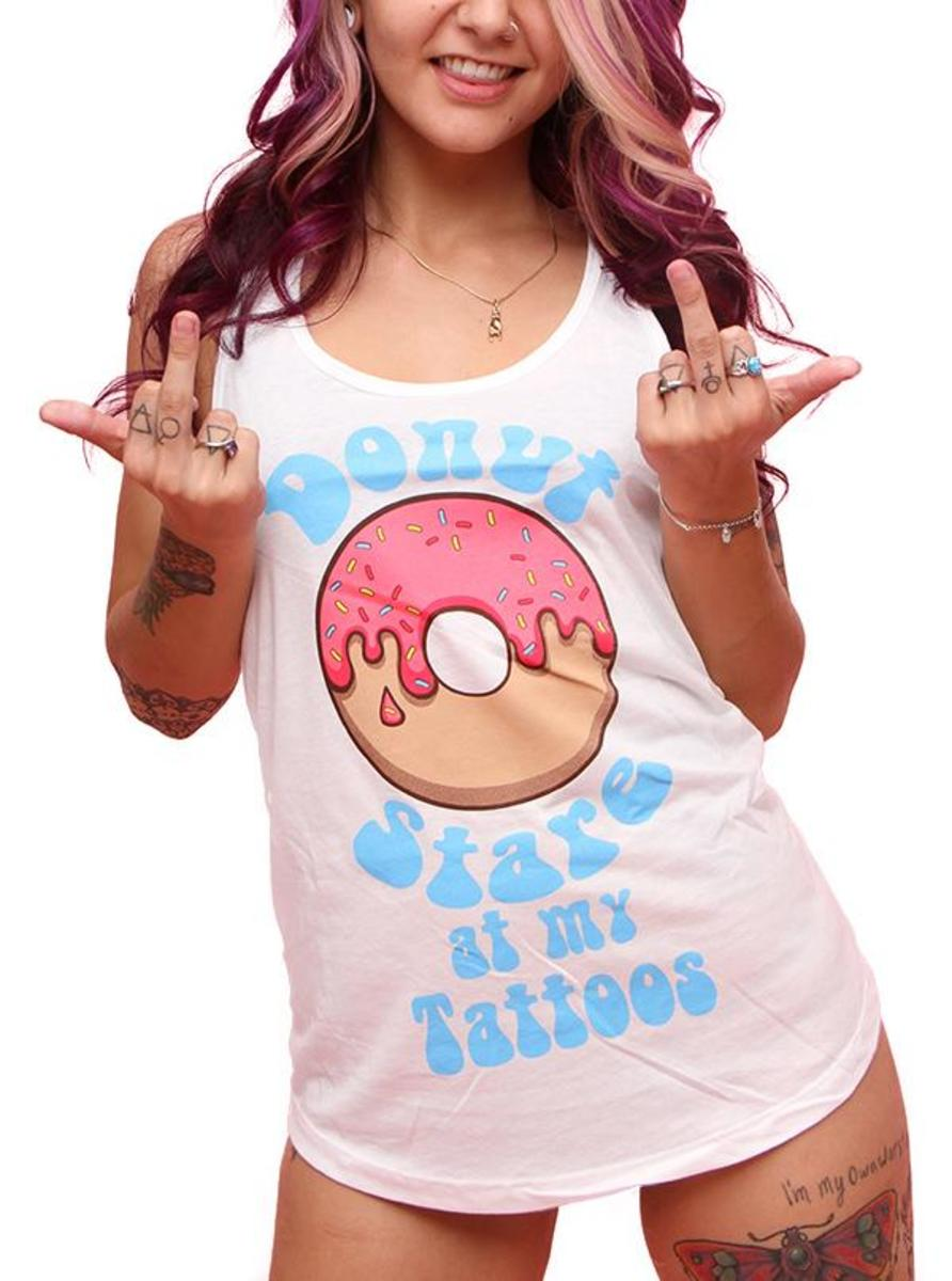 Donut Stare At My Tattoos Tank by Dirty Shirty