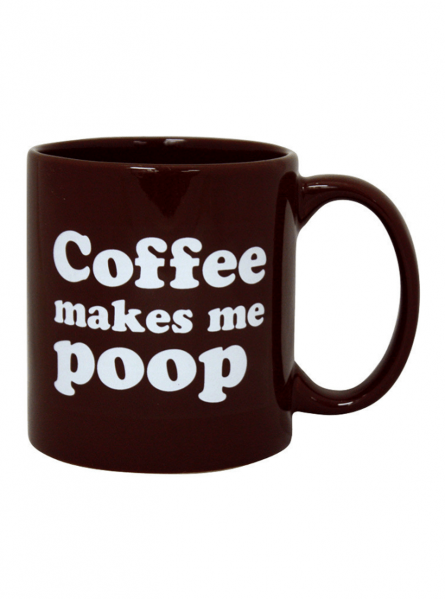 """COFFEE MAKES ME POOP"" GIANT MUG"
