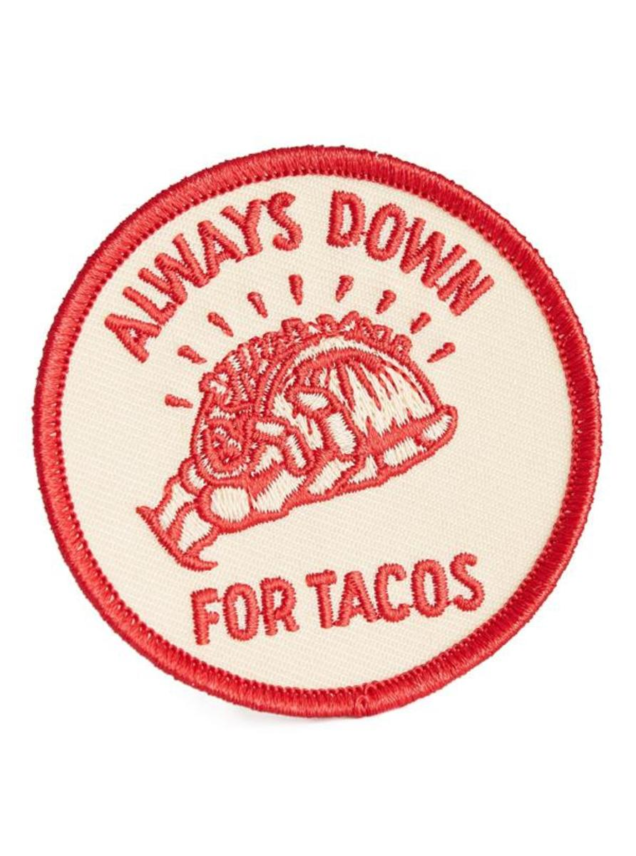"""ALWAYS DOWN FOR TACOS"" PATCH BY PYKNIC"