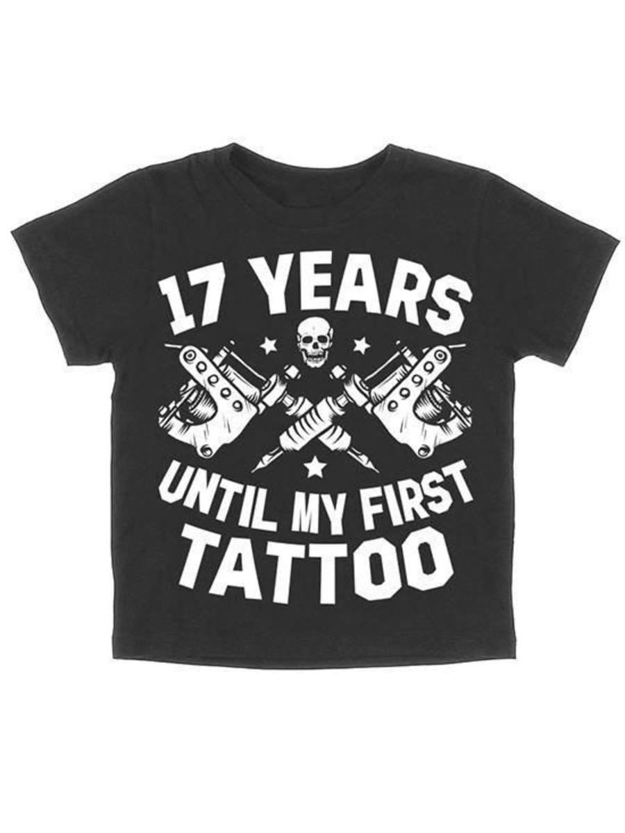 "KIDS ""17 YEARS UNTIL MY FIRST TATTOO"" TEE BY SKYGRAPHX"