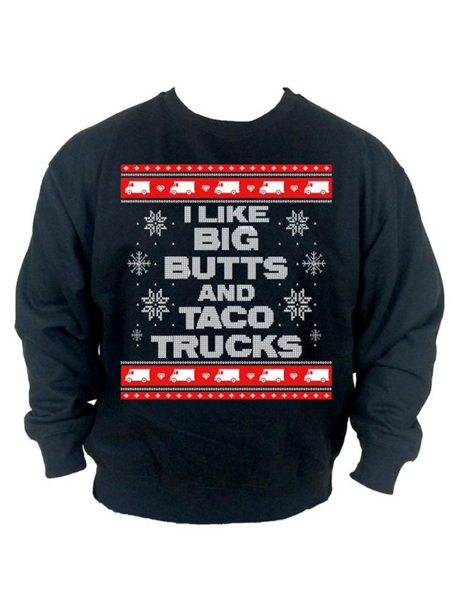 "MEN'S ""I LIKE BIG BUTTS AND TACO TRUCKS"" UGLY CHRISTMAS SWEATER BY CARTEL INK"