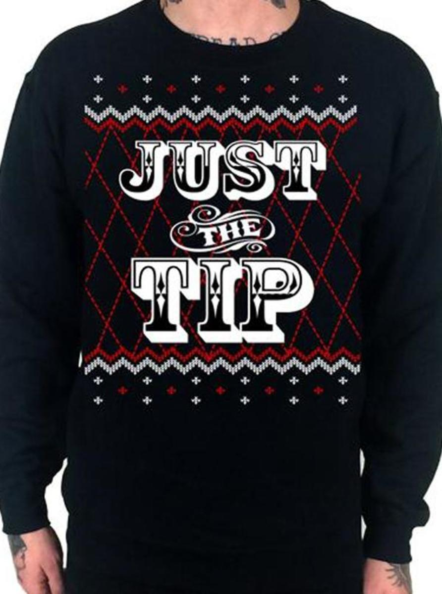 "MEN'S ""JUST THE TIP"" UGLY CHRISTMAS SWEATSHIRT BY CARTEL INK"